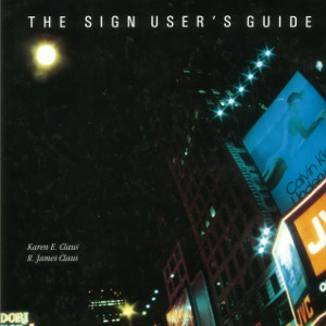 The Sign User's Guide – A Marketing Guide (1988)