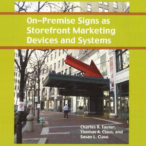 On-Premise Signs as Storefront Marketing Devices and Systems (2005)